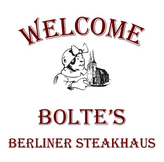 Welcome BOLTE`S Berliner Steakhaus